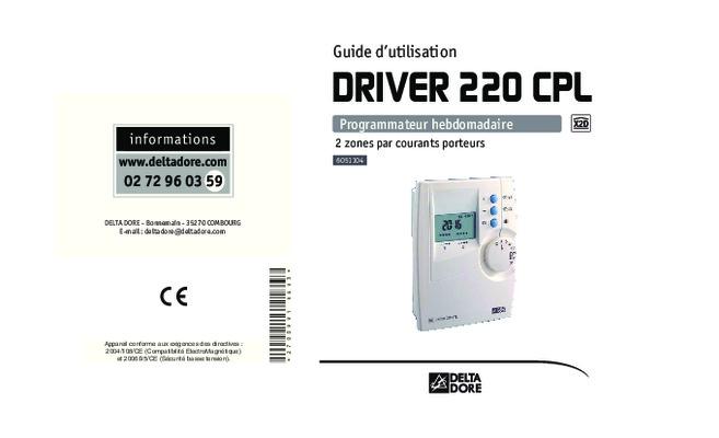 Notice d utilisation driver 520 delta notice for Delta dore calybox 220